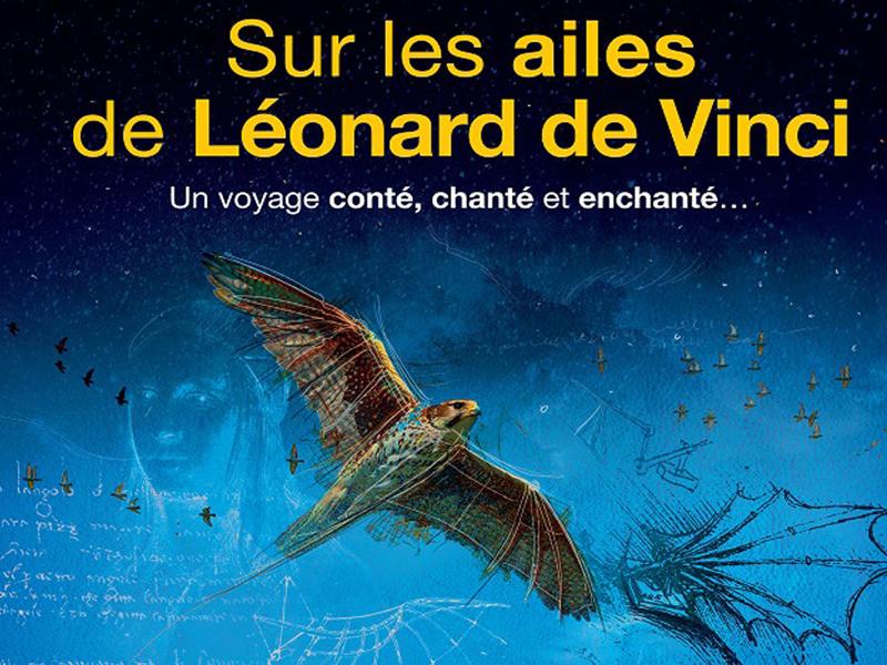 Sur les ailes de Léonard de Vinci