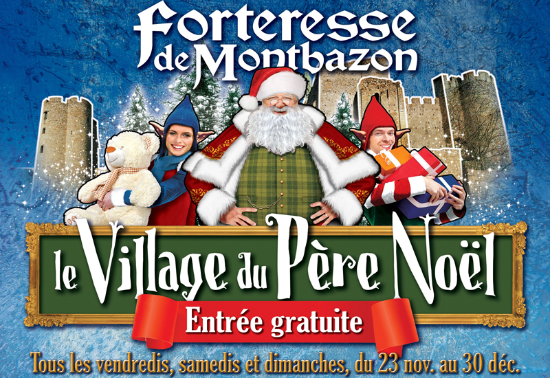 Forteresse de Montbazon - Le Village du Père Noël